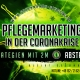 Pflegedient, Marketing in der Coronakrise